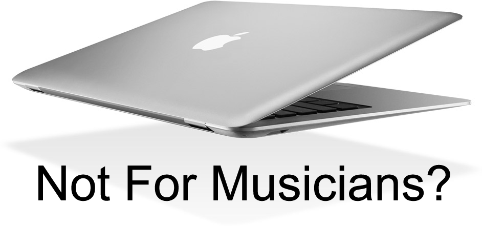 Why The New Apple Macbooks Aren\'t For Musicians - PCAudioLabs