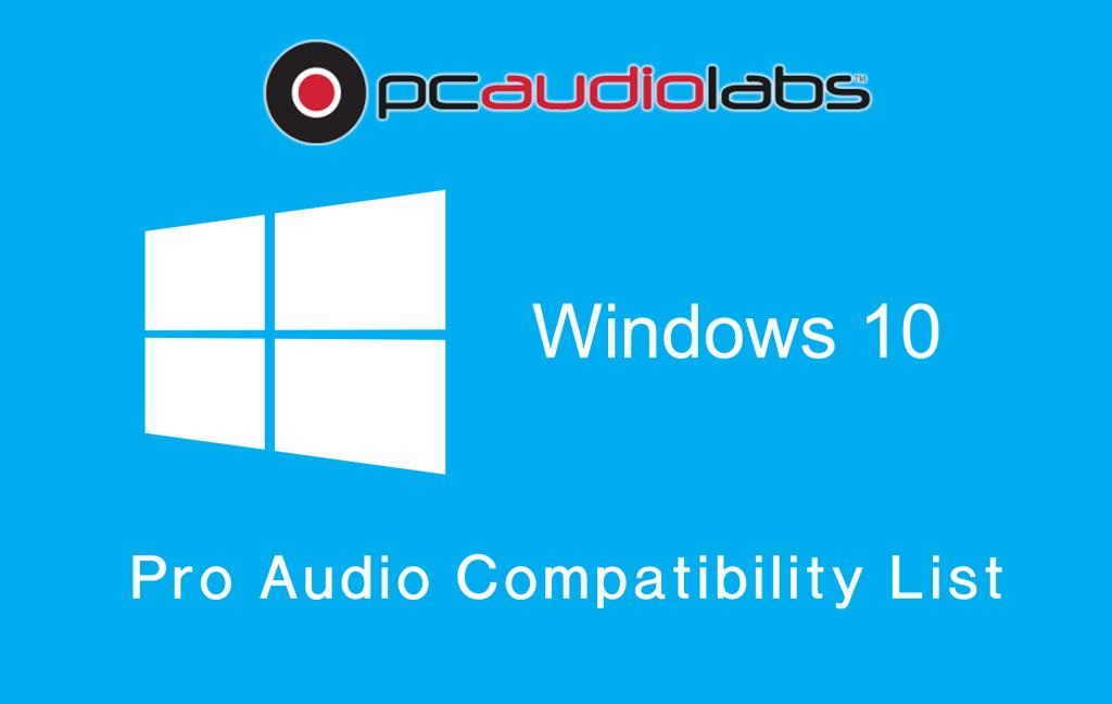 PCAL win 10 pro audio compatibility list